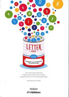 Hoste, Eddy. Lettersoep : programma voor hardnekkige letterverwarringen. Plaats VESA 376.51 HOST