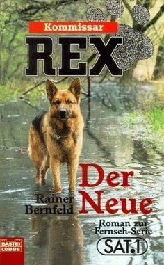 Kommissar Rex. Der Neue. Roman zur Fernsehserie. | Buch | gebraucht