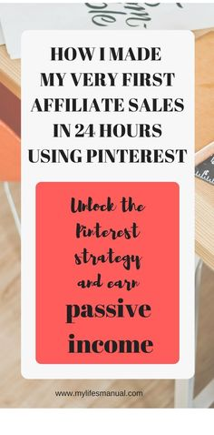 How to make money on Pinterest. Learn the step by step guide and earn money with affiliate program. Yes you can make sales in 24 hours using Pinterest. (affiliate link)