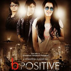 Latest movie poster for #BPositive starring Samira and out in theatres across Asia in December 2015