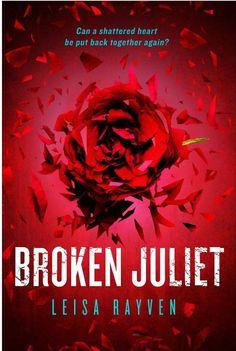 Broken Juliet Cover via RELEASE WEEK SPOTLIGHT | BAD ROMEO by Leisa Rayven http://thelustyliterate.wordpress.com/2014/12/26/release-week-spotlight-bad-romeo-by-leisa-rayven/
