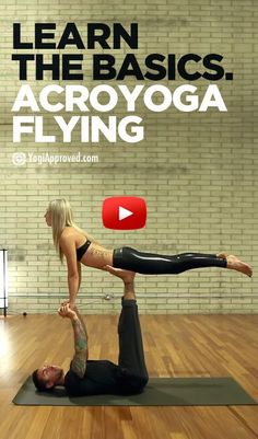 Learn To FLy - Dylan Werner & Ashley Galvin (AcroYoga Video)