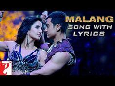 Malang - Song with Lyrics - DHOOM:3