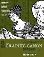 """The graphic canon: from """"Kubla Khan"""" to the Brontë Sisters to The picture of Dorian Gray — Volume 2 :"""