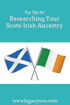 One of our genealogists shares top genealogy research tips for tracing your Scots-Irish ancestors and extending your family history.