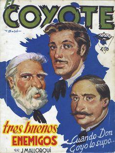 Tres buenos enemigos. Ed. Cliper, 1951 (Col. El Coyote ; 117)