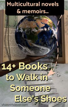 List of 14+ novels and memoirs to explore walking in another person's shoes (including missionaries, global settings, challenging stories)