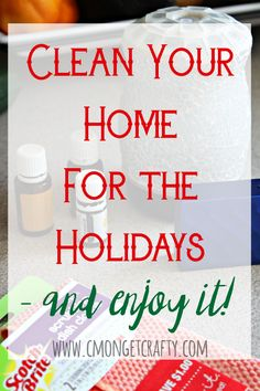 I'm one of those bizarre people who loves to clean - &I want to show YOU how to enjoy cleaning your home for the holidays!