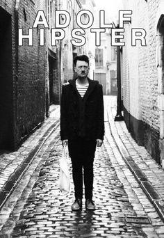 Adolf Hipster.