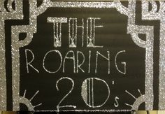 The Roaring 20's photo spot sign Great Gatsby Party