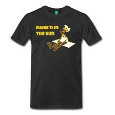 Raise'n in the Sun T-Shirt. Original and Creative Design.