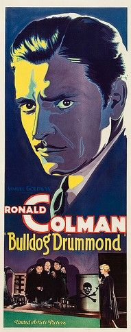 """Bulldog Drummond"" (1929) / Director: F. Richard Jones / Writers: Herman C. McNeile (play), Sidney Howard (adaptation) / Stars: Ronald Colman, Claud Allister, Lawrence Grant #poster"