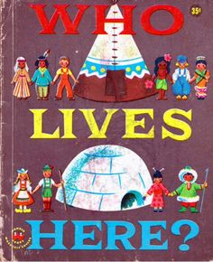 Who Lives Here? - written & illustrated by Judith Varga (1958).