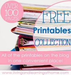 FREE Printables Collection - All the printables at Living and Learning at Home in one convenient place!