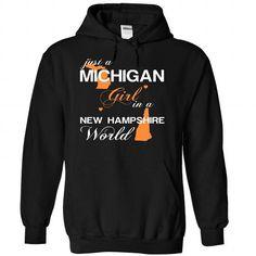 (MIJustCam002) Just A Michigan Girl In A New_Hampshire  - #sweatshirt dress #disney sweater. BUY NOW => https://www.sunfrog.com/Valentines/-28MIJustCam002-29-Just-A-Michigan-Girl-In-A-New-5FHampshire-World-Black-Hoodie.html?68278