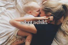 Bucket List: Adopt a child