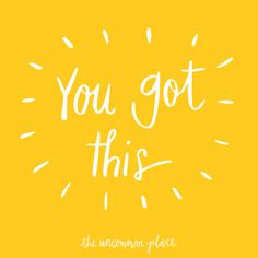 You got this :)