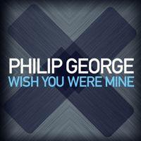 Ouça Wish You Were Mine - Single de Philip George no @AppleMusic.