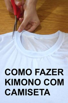 Como Fazer Kimono Com Camiseta Diy Mod - Diy Crafts Umgestaltete Shirts, Diy Cut Shirts, T Shirt Diy, How To Make Kimono, Kimono Diy, Sewing Clothes, Diy Clothes, Sewing Hacks, Sewing Tutorials