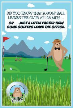 Did you know that a golf ball leaves the club at 125 MPH...OR... #golftalk #golfhumor #golfcourse #funny #golfing #wisdom #golf #truth #lol