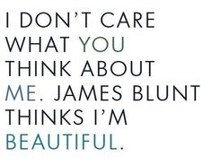 thank you James Blunt.