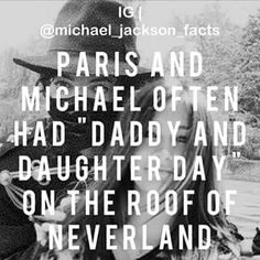 "I wish I was Paris!! I also want to have ""daddy and daughter day"" with Michael."