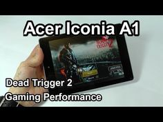 Acer Iconia A1 - Dead Trigger 2 - Gaming Performance Demo (+playlist)