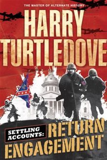 "Read ""Return Engagement Settling Accounts, Book One"" by Harry Turtledove available from Rakuten Kobo. ""[Harry Turtledove] handles his huge cast with admirable skill. Literature Books, History Books, Book Authors, Harry Turtledove, Sci Fi Novels, Confederate States Of America, Wonder Book, Parallel Universe, Alternate History"