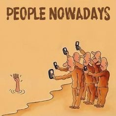 People Nowadays funny jokes lol funny quote funny quotes funny sayings humor funny pictures phones Comic Foto, Bystander Effect, Pictures With Deep Meaning, Deep Images, Songs With Deep Meaning, Social Media Humor, Quotes About Social Media, Social Media Art, Social Networks