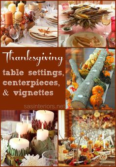 Thanksgiving Table Settings, centerpieces, and vignettes