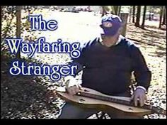Wayfaring Stranger played on the mountain dulcimer