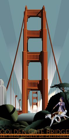 San Francisco, California & the Golden Gate Bridge Art Deco Society Poster Art Deco Illustration, Retro Poster, Poster Ads, Poster Vintage, Art Nouveau, Arte Art Deco, Art Deco Stil, Art Deco Posters, Art Deco Design
