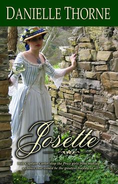 5 Star Jane Austen romance:  Will Captain Carter and his delightfully spinsterish relatives stop the Price girls from making a choice that would be the greatest tragedy of all?