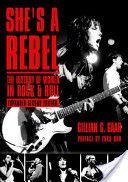 She's a Rebel: the history of women in rock & roll by Gillian G. Gaar