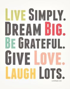 Live Laugh Love life quotes quotes positive quotes quote happy life positive wise advice wisdom life lessons positive quote greateful