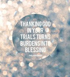 """As we learn that """"Troubles are often tools by which God fashions us for better things,"""" and that hardship can provide opportunity for growth, we can also come to appreciate that """"Even adversity has some sweet uses."""" When experiencing a difficult challenge, remember to treasure the gift within the trial! When things seem to be at their worst for us… is actually the best time and opportunity to give thanks and """"Count it all joy"""" (James 1:2). http://pinterest.com/pin/24066179229018622"""
