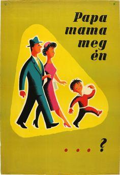 PAPA, MAMA MEG ÉN...? - ÁLLAMI ÁRUHÁZ Grafikus: Macskássy Nyomda: Athenaeum nyomda - Dátum: 1957