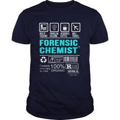 FORENSIC CHEMIST T Shirts, Hoodies. Get it here ==► https://www.sunfrog.com/LifeStyle/FORENSIC-CHEMIST-100392579-Navy-Blue-Guys.html?41382