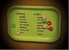 """AM & PM """"responsibilities"""" chart -- on painted tray with magnets to mark off completed tasks."""