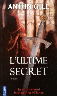 L'ultime secret by Anton Gill http://www.amazon.co.uk/dp/2824603526/ref=cm_sw_r_pi_dp_urebwb1DZPSS8