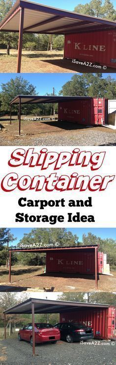 Shipping Container Carport and Storage Idea - this article will give you all the tips on where to get a shipping container but it will also tell you everything that you don't even know to look for when purchasing one! #ContainerHomeDesigns