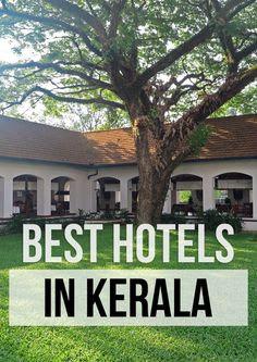 The best hotels in Kerala, India, which I've personally tried and loved! From Cochin to Trivandrum.