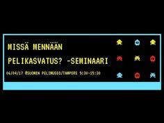 Missä mennään pelikasvatus? -Seminaari Kommentoi tai lähetä terveisiä puhujille chatissa :). Ohjelma 10.00-10.10 Seminaarin avaussanat (pj. Inka Silvennoinen...