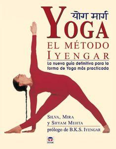 Libro de consulta indispensable sobre el método Iyengar. Incluye más de un centenar de posturas clave ilustradas paso a paso