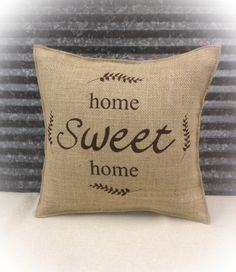 Burlap Pillow with Home Sweet Home - Home decor Housewarming gift Shabby Chic by CreativePlaces on Etsy