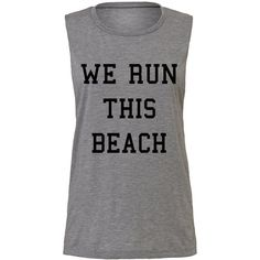 We Run This Beach Muscle Tank ($20) ❤ liked on Polyvore featuring tops, tanks, white, women's clothing, animal tank tops, checkered shirt, party animal shirt, white shirts and going out shirts
