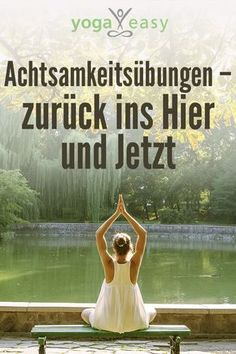 Übungen zur Achtsamkeit: So findest du achtsam in den Moment Yoga Podcast, Vinyasa Yoga, Ashtanga Yoga, Daily Meditation, Mindfulness Meditation, Yoga Inspiration, Yoga Sequences, Yoga Poses, Relaxation Pour Dormir