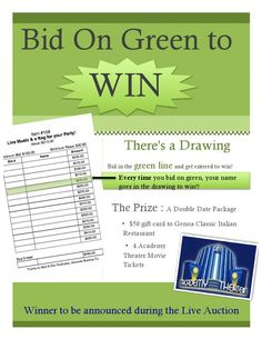 Here's a tip for auction night! On every bid sheet, you'll see a green line. Every time your bid goes on a green line, you're entered into a drawing for some fabulous prizes. See the details below: