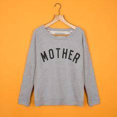 Heather Mother Sweatshirt <br>By Selfish Mother