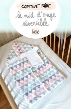 diy doudre un nid dange reversible patron gratuit Baby Couture, Couture Sewing, Baby Sewing Projects, Sewing Tutorials, Free Tutorials, Diy Sewing Table, Sewing Diy, Sewing To Sell, Creation Couture